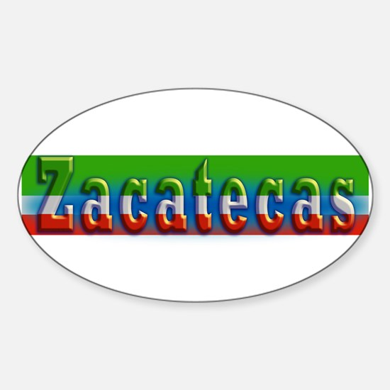Zacatecas - 1d Sticker (Oval)