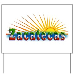 Zacatecas Sol Yard Sign