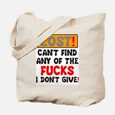 LOST SIGN! - CAN'T FIND ANY OF THE FU Tote Bag