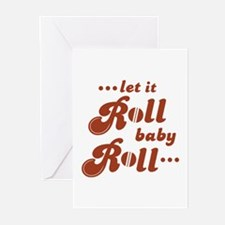 Roll baby Roll... Greeting Cards (Pk of 10)