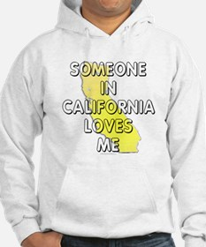 Someone in California Hoodie