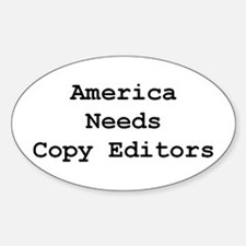 America Needs Copy Editors Decal