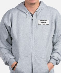 America Needs Copy Editors Zip Hoodie