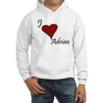I love Adrian Hooded Sweatshirt