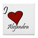 I love Alejandra Tile Coaster