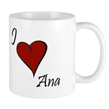 I love Ana Small Small Mug
