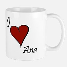 I love Ana Small Small Mug