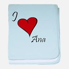 I love Ana baby blanket