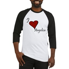 I love Angelica Baseball Jersey