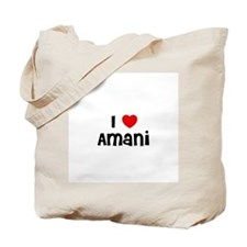 I * Amani Tote Bag