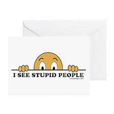 I See Stupid People Greeting Card