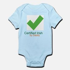 Certified Irish by Daddy Infant Bodysuit