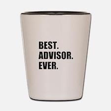 Best Advisor Ever Shot Glass