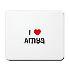 I * Amya Mousepad