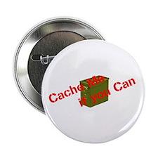 "Cache Me 2.25"" Button"