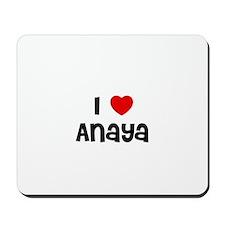 I * Anaya Mousepad