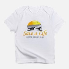 Save A Life Horse Rescue Infant T-Shirt