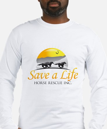 Save A Life Horse Rescue Long Sleeve T-Shirt