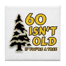 60 Isn't Old, If You're A Tree Tile Coaster