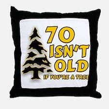 70 isn't old Throw Pillow