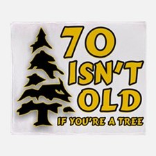 70 isn't old Throw Blanket