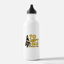 70 isn't old Water Bottle