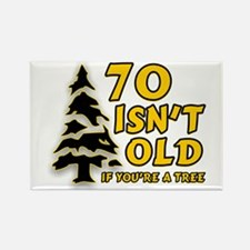 70 isn't old Rectangle Magnet