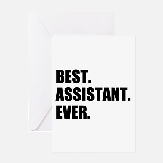 Best Assistant Ever Greeting Cards