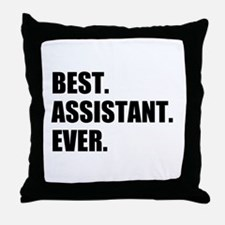 Best Assistant Ever Throw Pillow