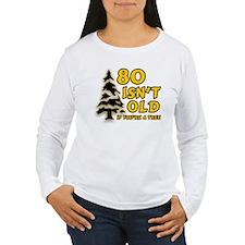 80 Isnt old Birthday T-Shirt