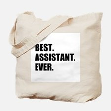 Best Assistant Ever Tote Bag