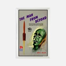 Man From Beyond Rectangle Magnet