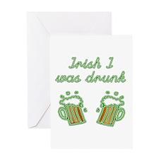 Irish I Was Drunk Greeting Card