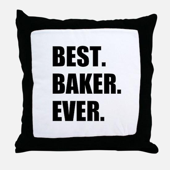 Best Baker Ever Throw Pillow