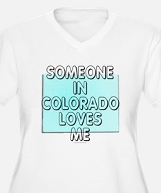 Someone in Colorado T-Shirt