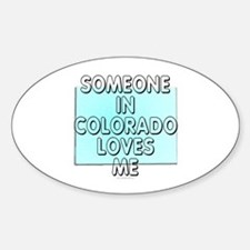 Someone in Colorado Decal