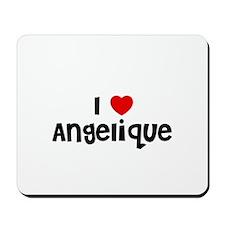 I * Angelique Mousepad
