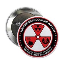 "Neighborhood Nuke Watch 2.25"" Button (10 pack)"