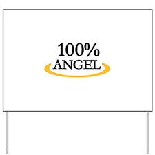 100% Angel Yard Sign
