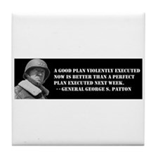 Patton - A Good Plan Tile Coaster