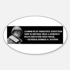 Patton - A Good Plan Oval Decal