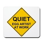 QUIET Egg Artist Mousepad