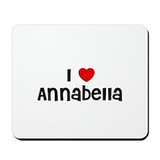 I * Annabella Mousepad