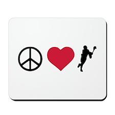 Peace, Love & Lacrosse Mousepad