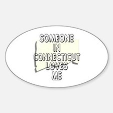 Someone in Connecticut Decal