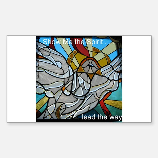 Show Me the Spirit Sticker (Rectangle 50 pk)