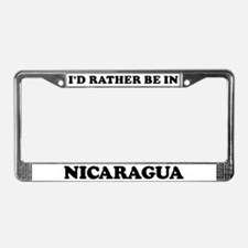 Rather be in Nicaragua License Plate Frame