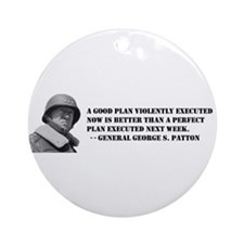 Patton - A Good Plan Ornament (Round)