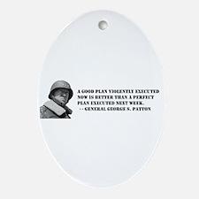Patton - A Good Plan Oval Ornament