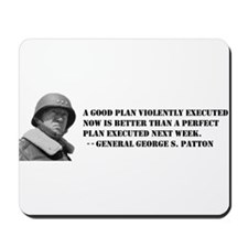 Patton - A Good Plan Mousepad